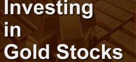 Investing in Gold Stocks