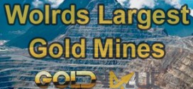 Largest Gold Mines In The World
